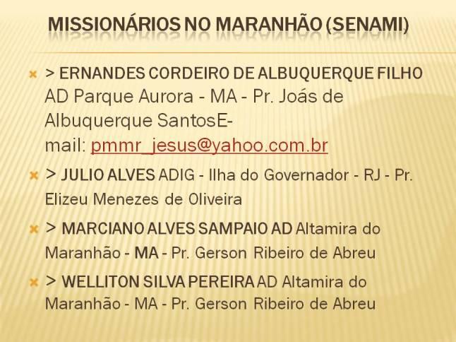 Missionários no Maranhão