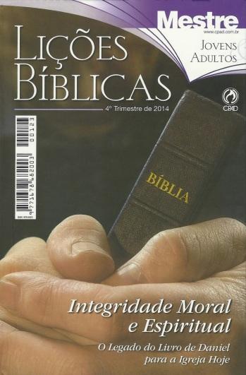 licoes-blicas-mestre-integridade-moral-e-espiritual-4-trimestre-2014_elienai-cabral